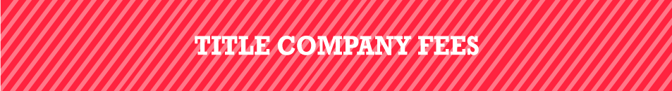 3_titlecompanyfees_01
